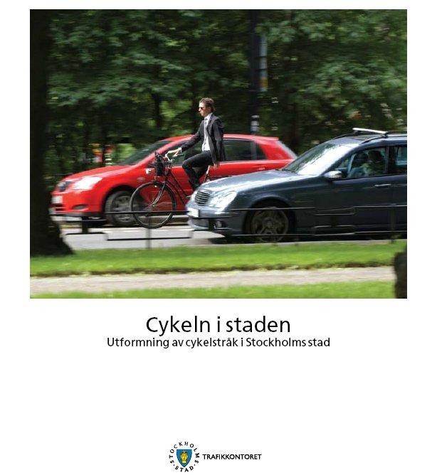 Tukholman kaupungin pyöräilyn suunnitteluohjeiston kansi
