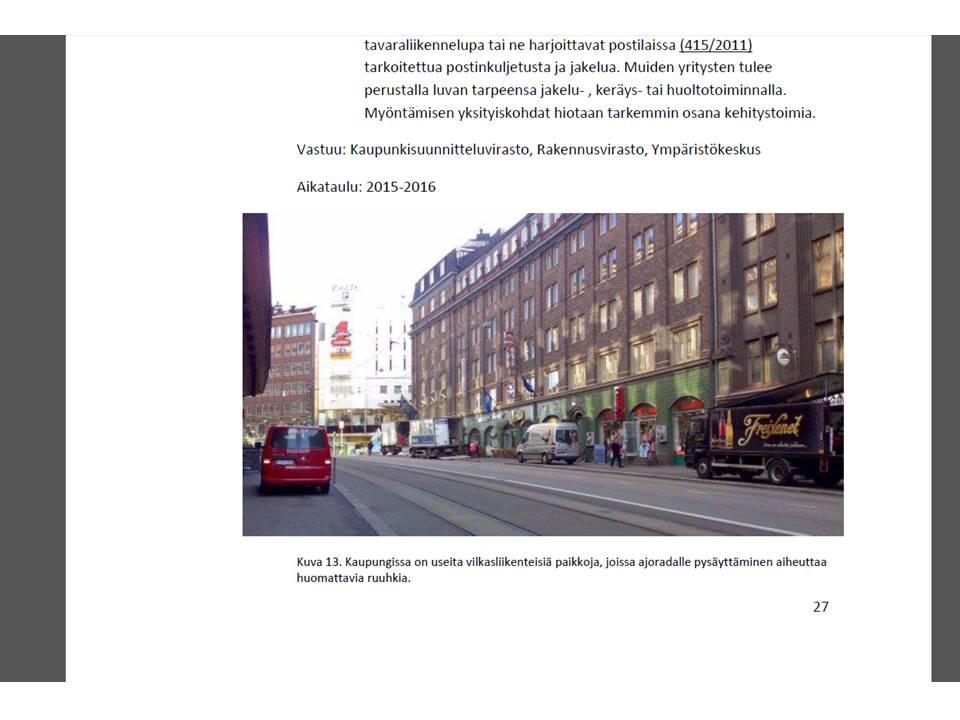 Lähde: Citylogistiikka - toimenpideohjelma